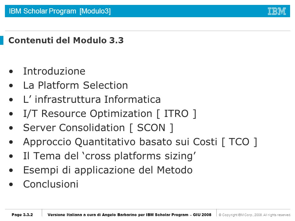 L' infrastruttura Informatica I/T Resource Optimization [ ITRO ]
